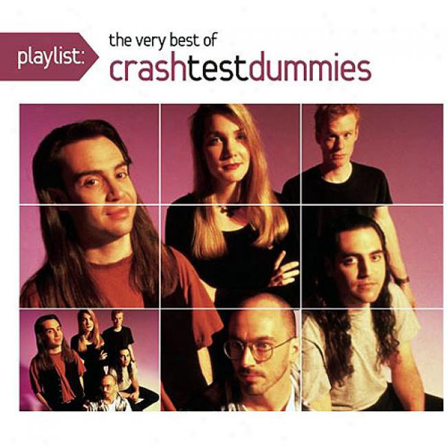 Playlist: The Very Best Of Crash Try Dummies (eco-friendly Package) (remaster)