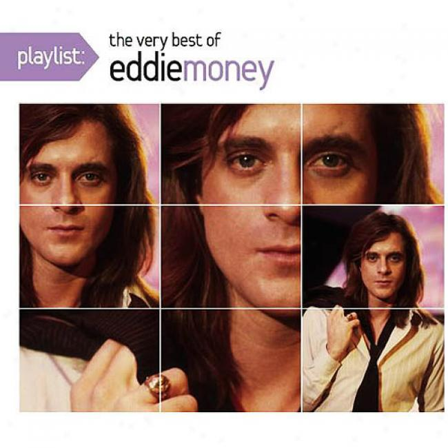 Playlist: The Very Best Of Eddie Money (enhanced Cd) (eco-friendly Package) (remaster)