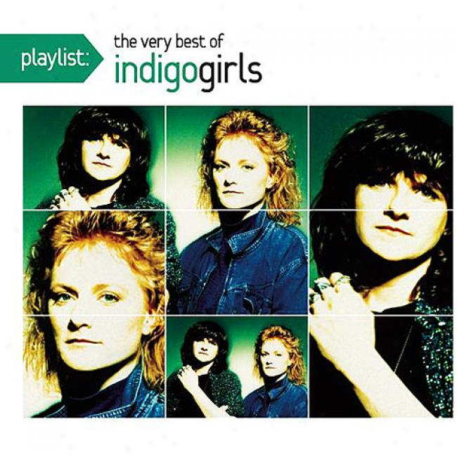 Playlist: The Very Best Of Indigo Girls (eco-friendly Package) (remaster)