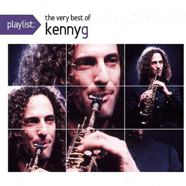 Playlist: The Very Best Of Kenny G (eco-friendly Package) (remaster)