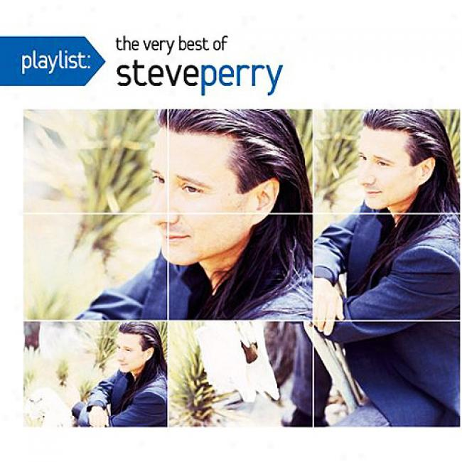 Playlist: The Very Best Of Steve Perry (ceo-friendly Package) (remaster)