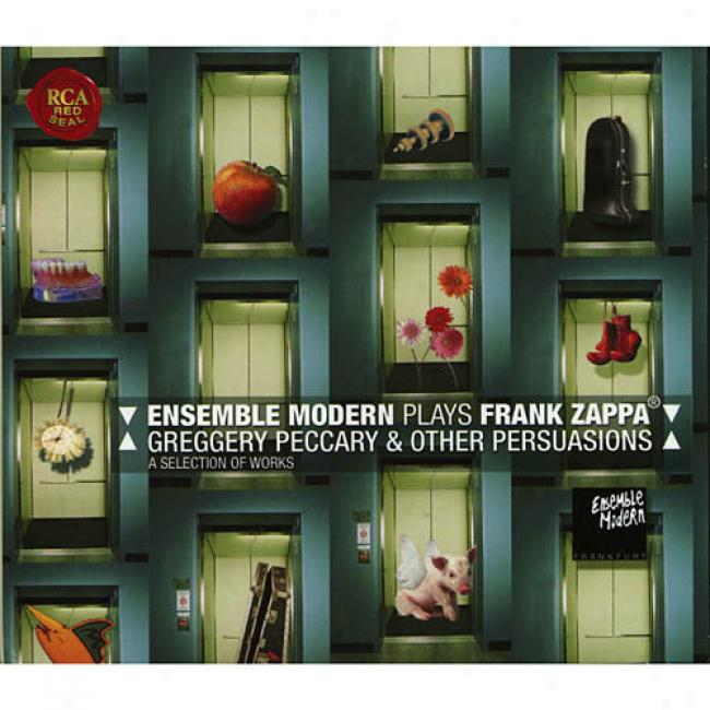 Plays Frank Zapppa: Grebgery Peccary & Other Persuasions (digi-pak)