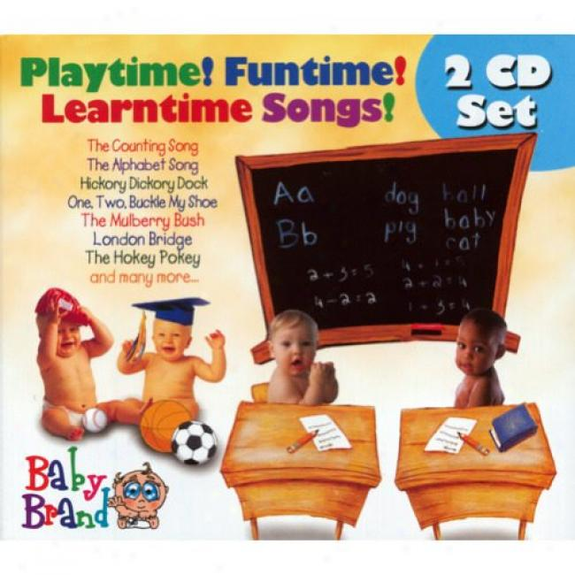 Playtime! Funtime! Learntime Songs! (2cd) (digi-pak)
