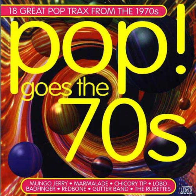 Suddenly! Goes The 70's: 18 Great Pop Trax From The 1970's