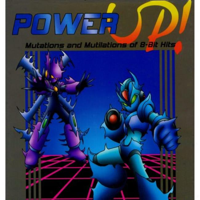 Power Up!: Mutations And Muutilations Of 8-bit Hits