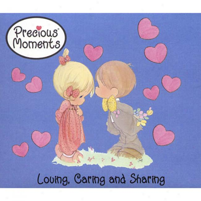 Precious Moments: Loving, Caring And Sharing (digi-pa))