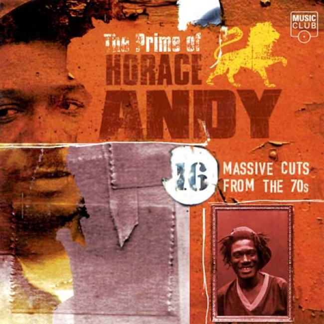 Prime Of Horace Andy 16 Massive Cuts From The 70s