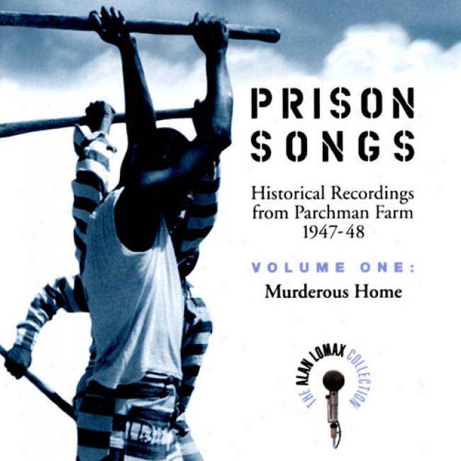 Prison Songs, Vol.1: Murderous Home (remaster)