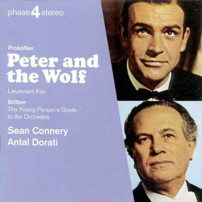 Prokofiev: Peter And The Wolf/britten: The Youthful Persons Guide, Etc.