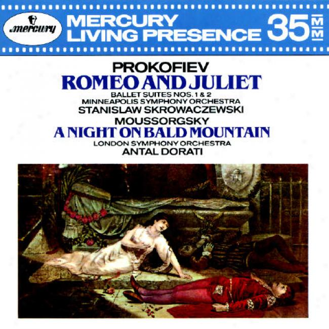 Prokofiev: Romeo And Juleit-suite No.1 & 2/mkussorgsky: Night On Bald Mountain