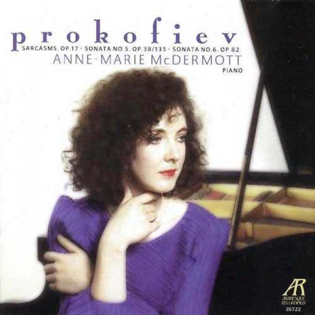 Prokofiev:_Sarcasms/sonata No.5 Op.38/135/sonata No.6 Op.82
