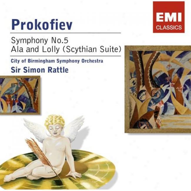 Prokofiev: Symphony No.5/ala And Lolly