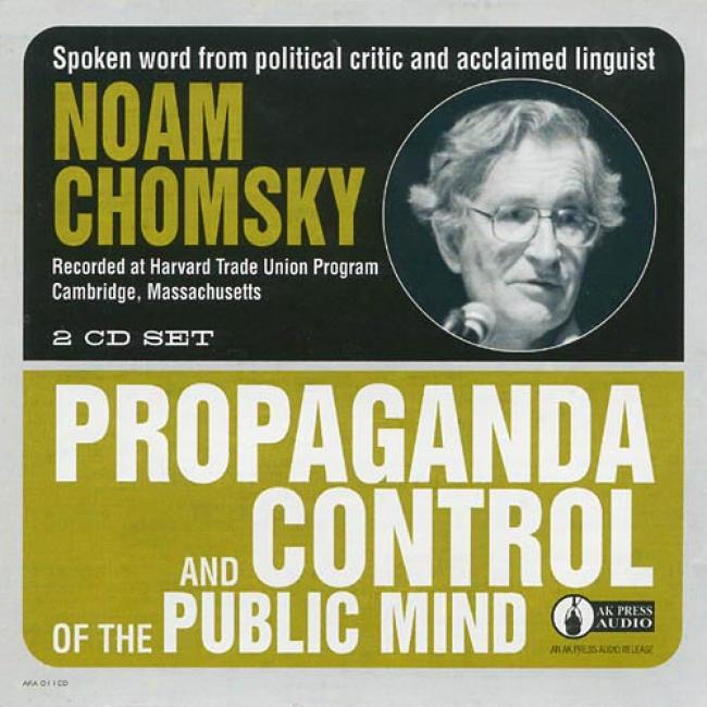 Prppaganda And Control Of The Public Mind (2cd)