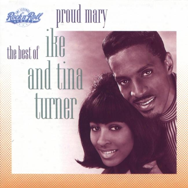 Proud Mary: The Best Of Ike & Tina Turner (remaster)