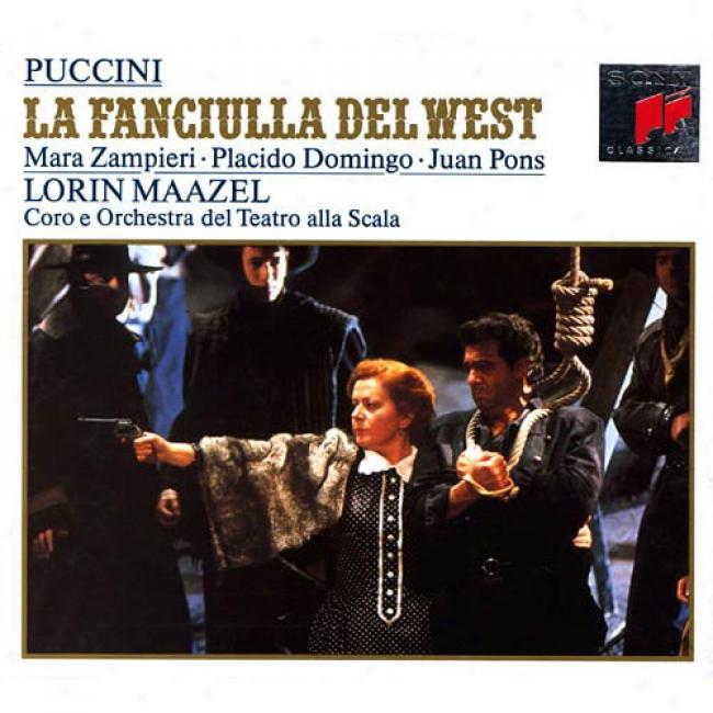 Puccini: La Fanciulla Del West/the Girl Of The Golden West