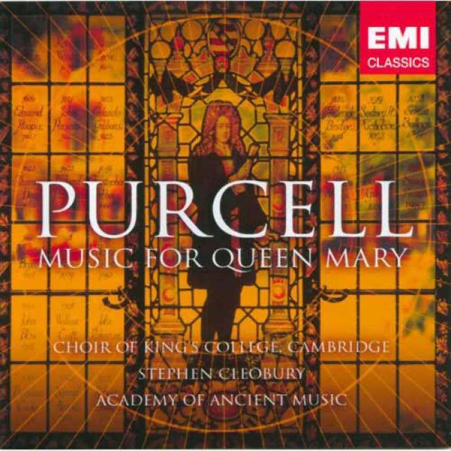 Purcell: Odes And Funeral Melody For Queen Mary