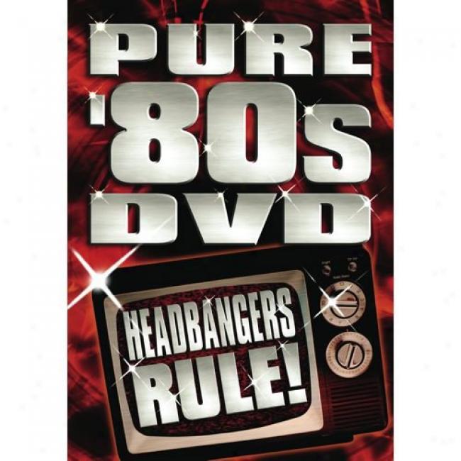Pure '80s Dvd: Headbangers Rule! (music Dvd) (amaray Case)