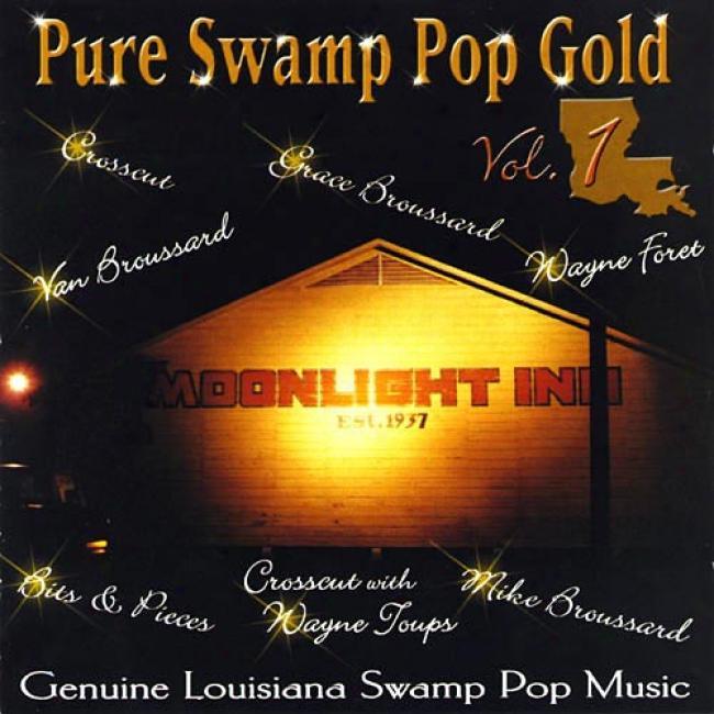 Purr Swamp Pop Gold, Vol.1: Genuine Louisiana Swamp Pop Music (remaster)