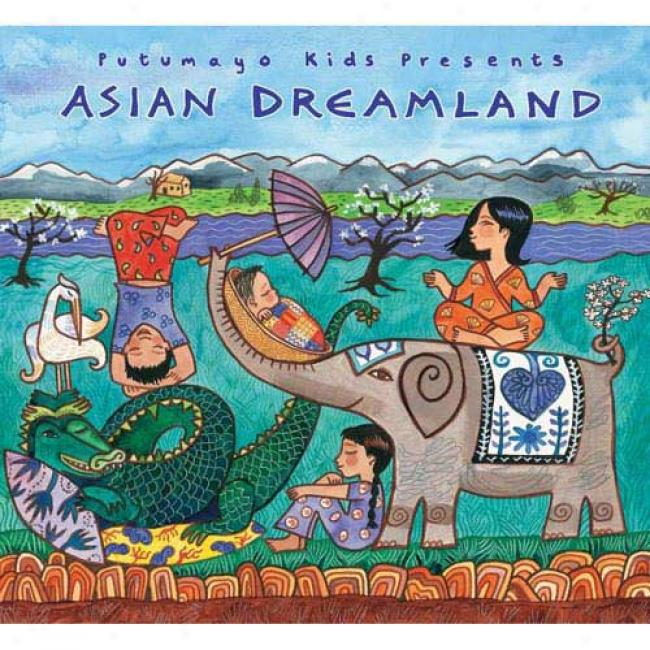 Putumayo Kids Presents: Asian Dreamland (digi-pak)