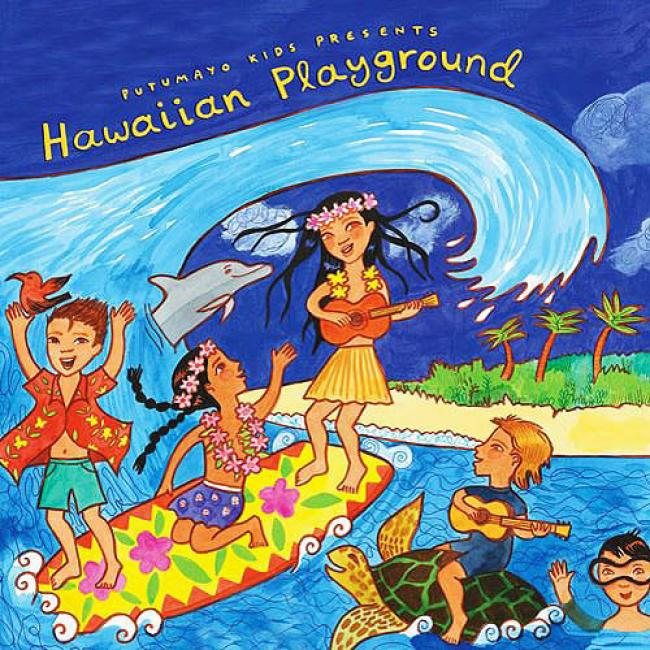 Putumayo Kids Presents: Hawaiian Playground (digi-pak)