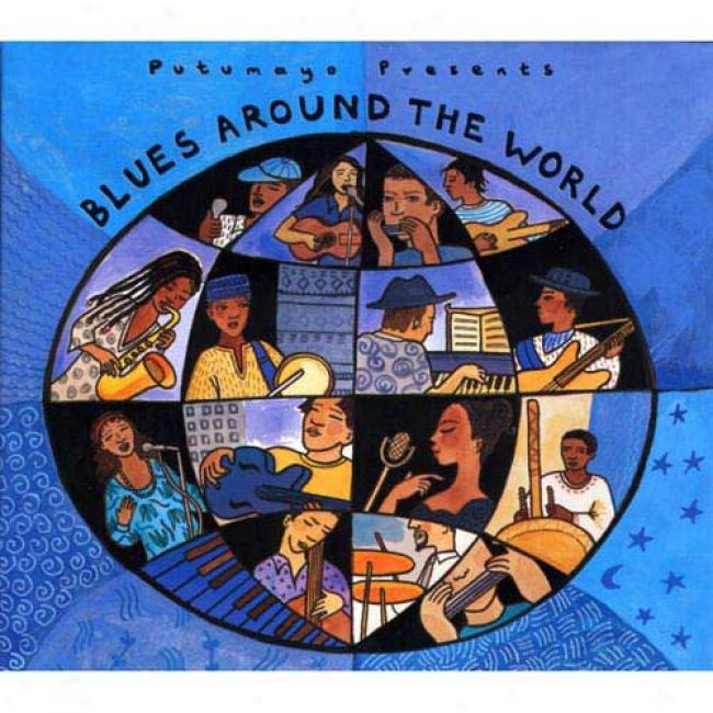 Putumayo Presents: Blues Around The World (digi-pak)