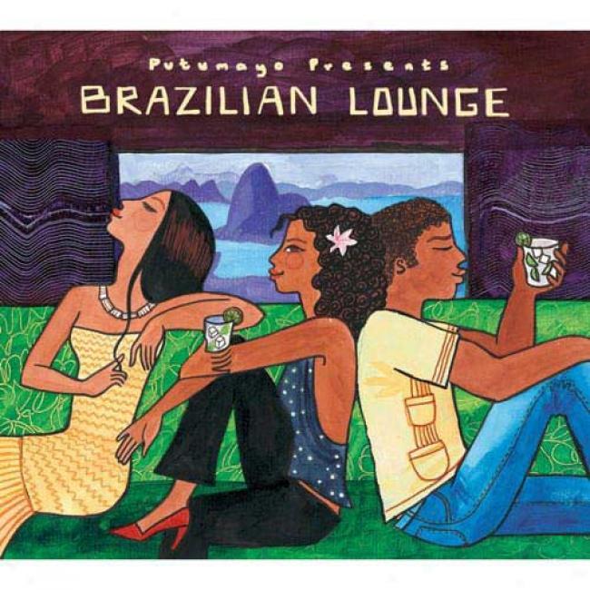 Putumayo Presents: Brazjlian Lounge (digi-pak)