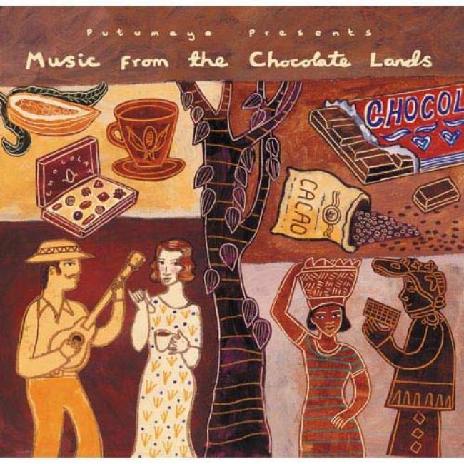 Putumayo Presents: Music From Chocolate Lands (digi-pak)