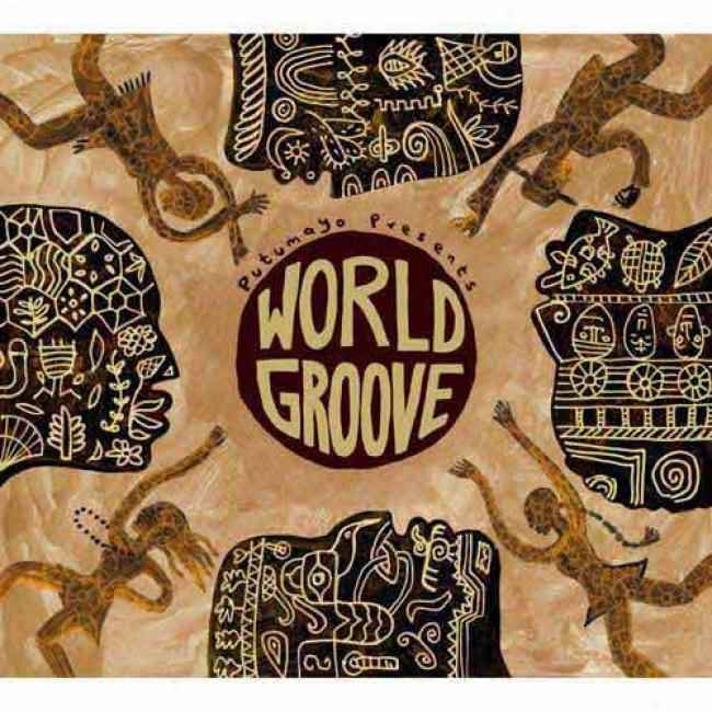 Putumayo Presents: World Groove (2cd) (digi-pak)