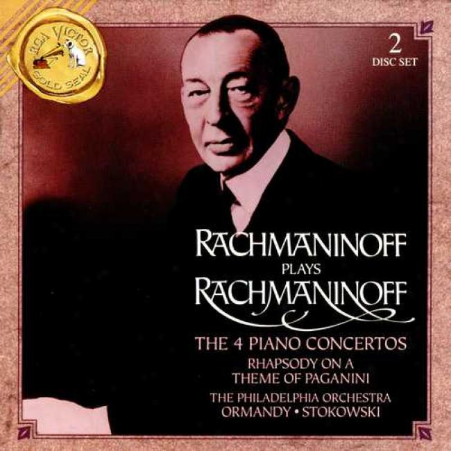 Rachmaninoff: The Four Piano Concertos/rhapsody On A Theme Of Paganini (2cd) (remaster)