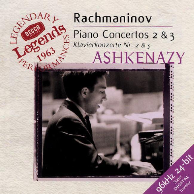 Rachmaninov: Piano Concerto 2 And 3 /ashkenazy, Kondrashin
