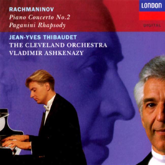 Rachmaninov: Piano Concerto No.2/pagamini Rhapsody