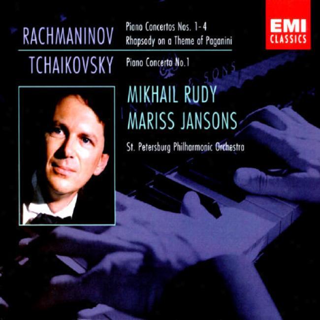 Rachmaninov: Piano Concertos 1-4, Tchaikovsky: Piano Concerto 1