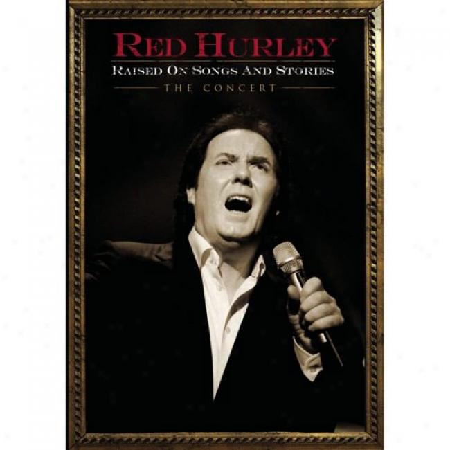 Raised On Songs And Stories: The Concert (music Dvd) (amaray Case)