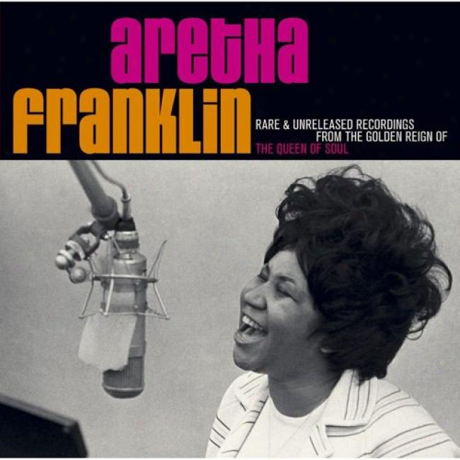 Rare And Unreleased Recordings From The Golden Reign Of The Queen Of Soul (2cd) (remaster)