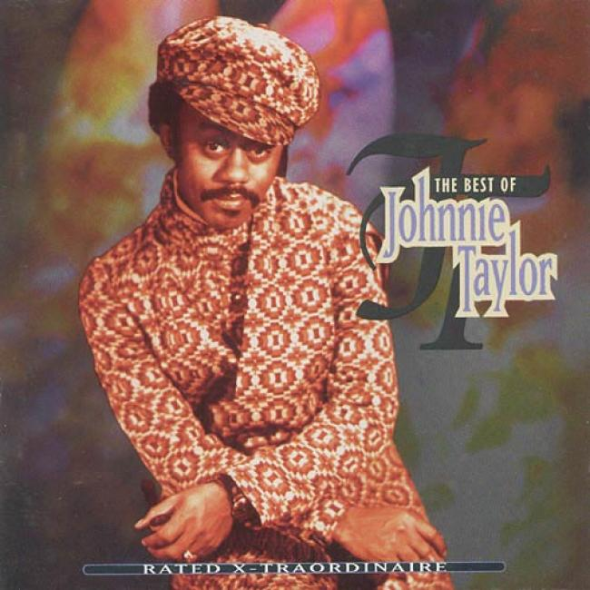 aRted X-traordinaire: The Best Of Johnnie Taylor