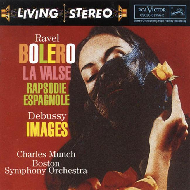 Ravel: Bolero/la Valse/rapsodie Espagnole/debuszy: Images (remaster)