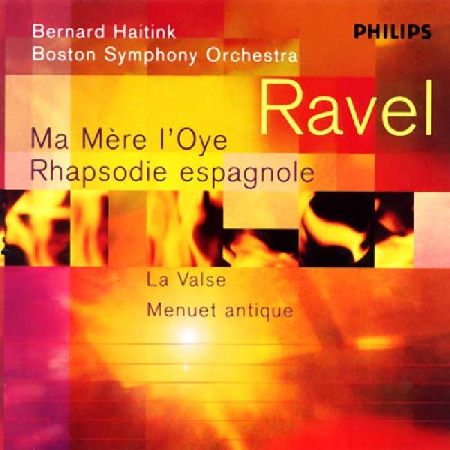 Ravel: Ma Mere L'oye, Etc / Haitink, Boston Extremely