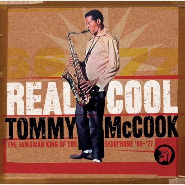 Real Cool: Tommy Mccook - The Jamaican King Of The Saxophone '66-'77 (2cd) (cd Slipcase) (remaser)
