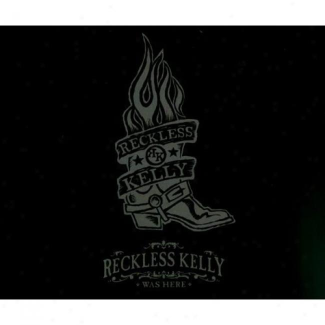 Recmless Kelly Was Here (2 Disc Box Set) (includes Dvd)