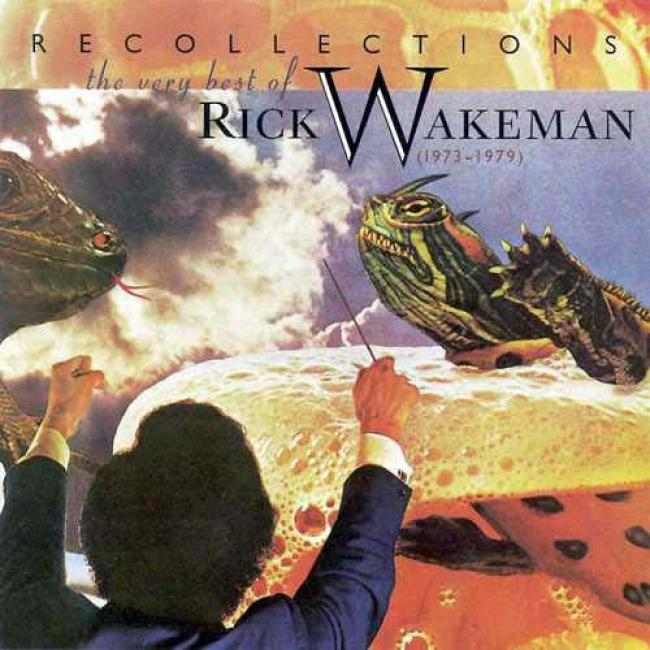 Recollections: The Very Best Of Rick Wakeman 1973-1979
