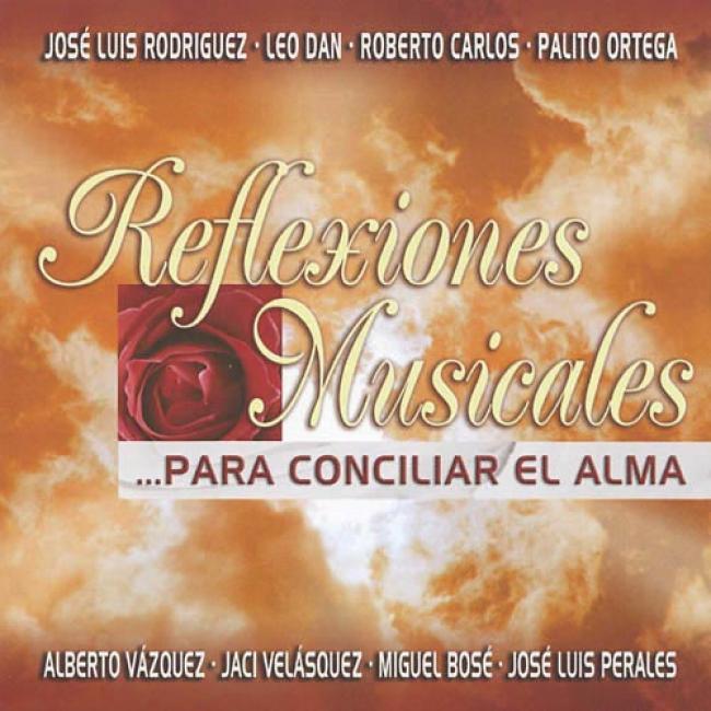 Reflexiones Musicales... Para Cociliar El Alma