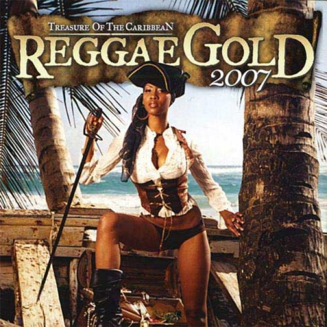 Reggae Gold 2007: Treasure Of The Caribbean (includes Dvd)