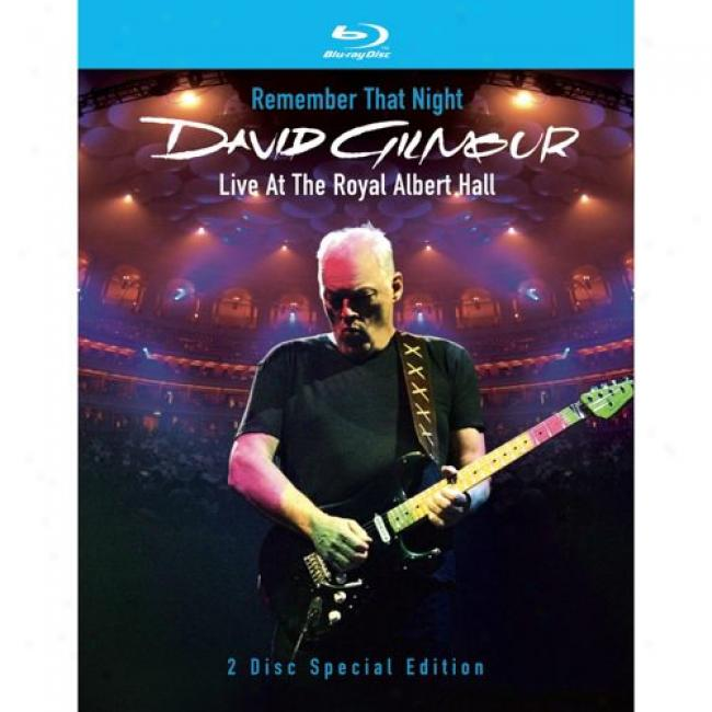 Remember That Night: Live At The Royal Albert Hall (2 Discs Blu-ray) (special Edition)