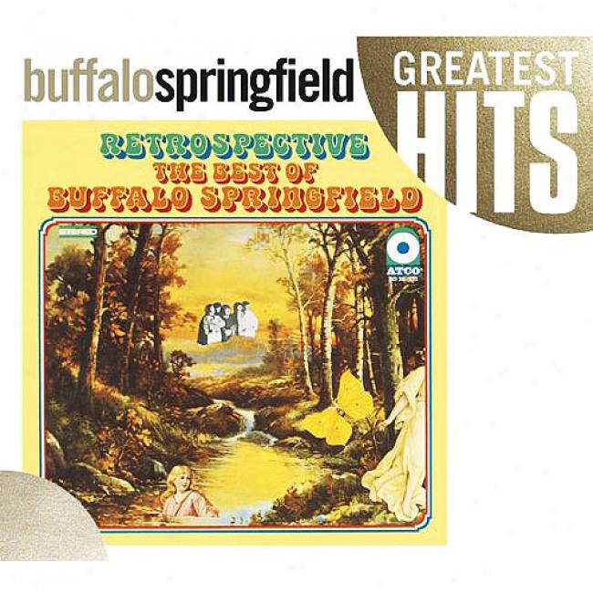 Retrospective: The Best Of Buffalo Spirngfield