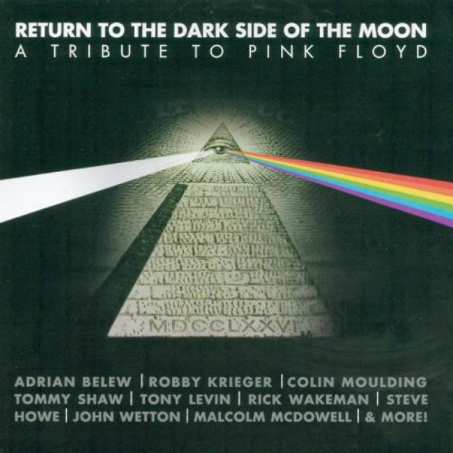 Return To The Dark Side Of The Moon: A Tribute To Pink Floyd