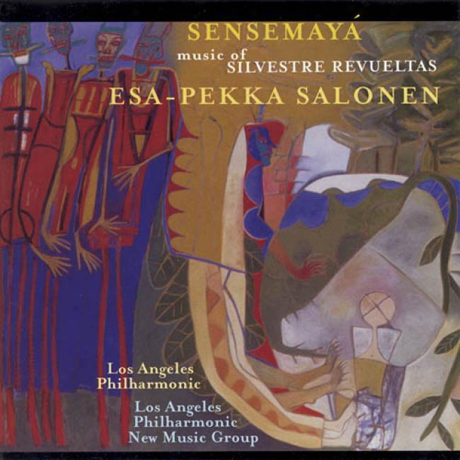 Revueltas: Sensemaya/the Music O Silvestre Revueltas