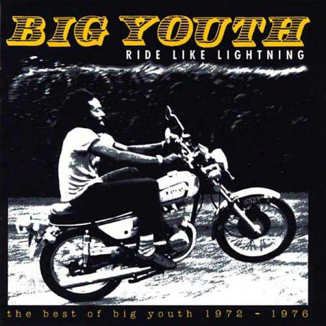 Ride Like Lightning: The Best Of Big Youth 1972-76 (2cd)