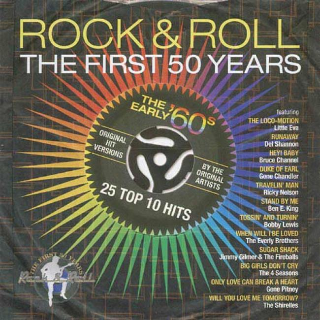 Rock & Roll: The First 50 Years - The Early '60s
