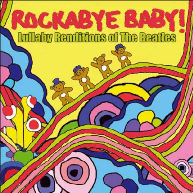 Rockabye Baby!: Lullaby Renditions Of The Beatles (cd Slipcase)
