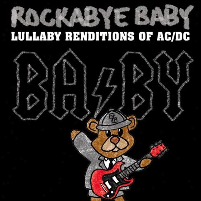 Rockabye Baby! Lullaby Renditions Of Ac/dc (cd Slipcase)